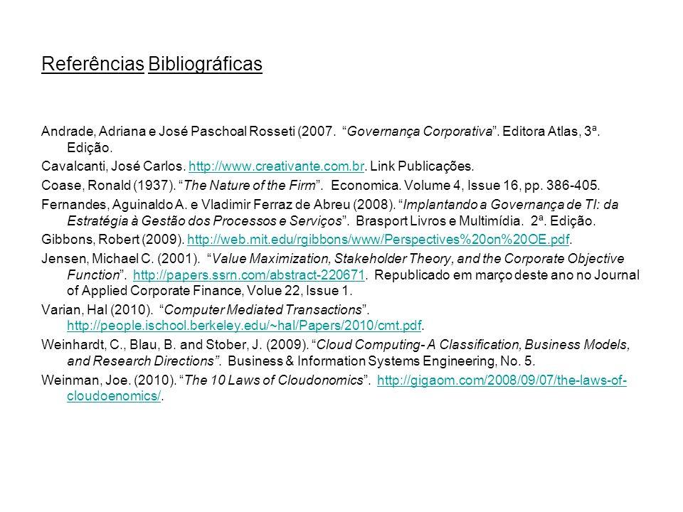 Referências Bibliográficas Andrade, Adriana e José Paschoal Rosseti (2007.