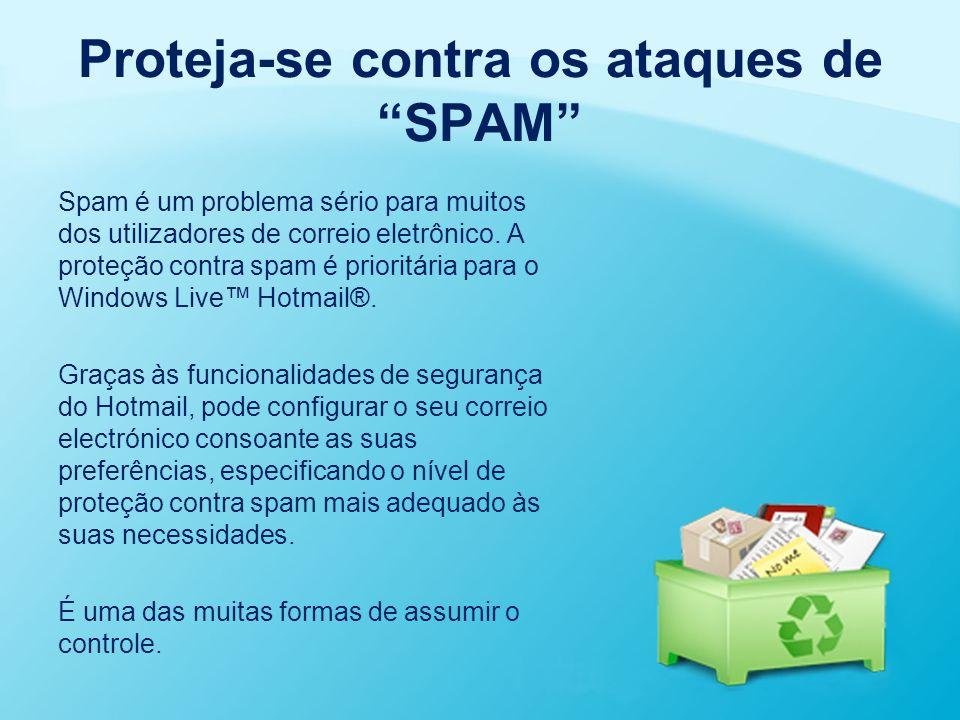 """Proteja-se contra os ataques de """"SPAM"""" Spam é um problema sério para muitos dos utilizadores de correio eletrônico. A proteção contra spam é prioritár"""