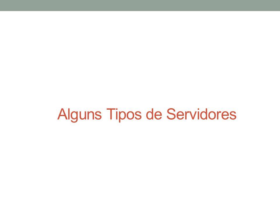 Servidores de Arquivos Servidores de Arquivos são usados para distribuir arquivos (de dados e/ou programas executáveis) em uma rede local.