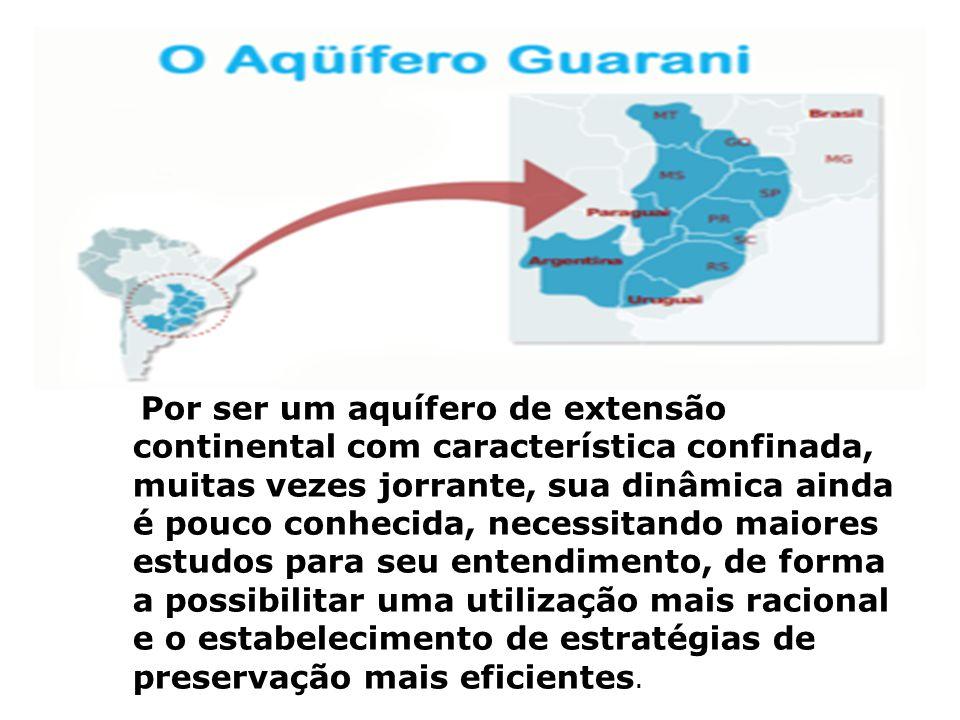 A combinação da qualidade da água ser, regra geral, adequada para consumo humano, com o fato do aqüífero apresentar boa proteção contra os agentes de