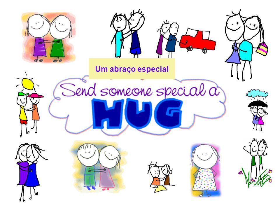 Um abraço especial