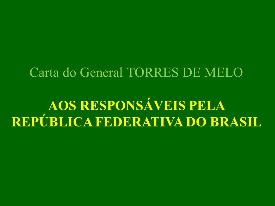 PARA O CONHECIMENTO DE TODOS OS BRASILEIROS