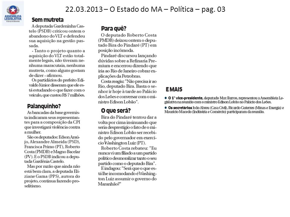 22.03.2013 – Jornal Pequeno – Atos, fatos e baratos – pag. 02