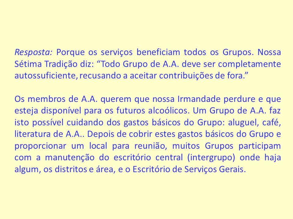 Resposta: Se confirma o recebimento de todas as contribuições dos Grupos por meio de um recibo informatizado que é enviado em nome da pessoa especificada no comprovante do referido depósito.