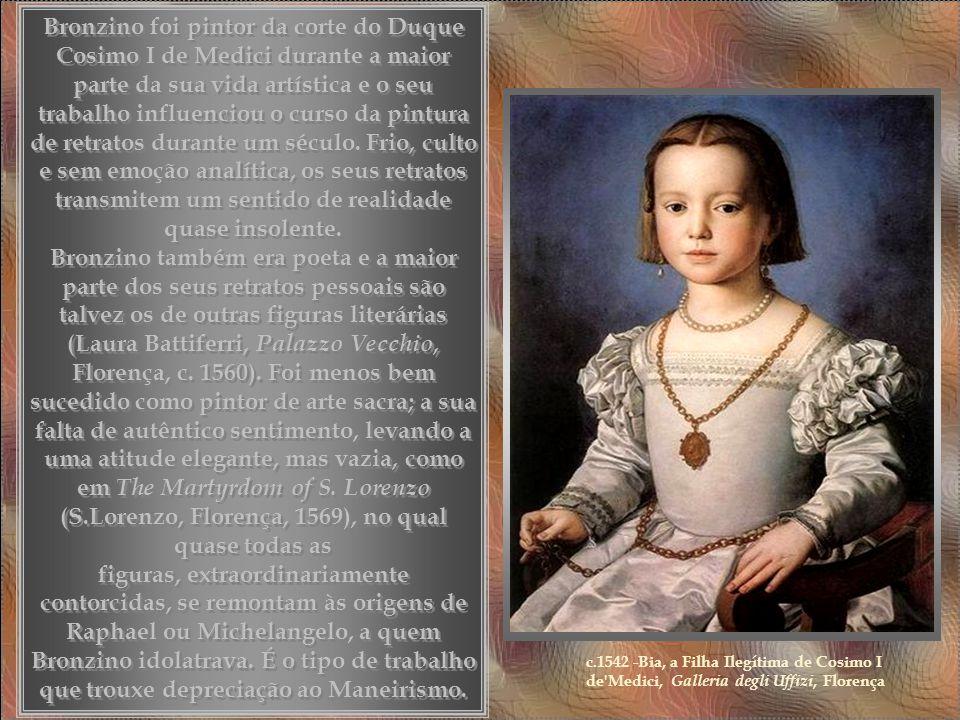 Agnolo Bronzino era um pintor florentino maneirista (originalmente Agnolo di Cosimo), aluno e filho adoptivo de Pontormo, que incluiu o seu retrato co