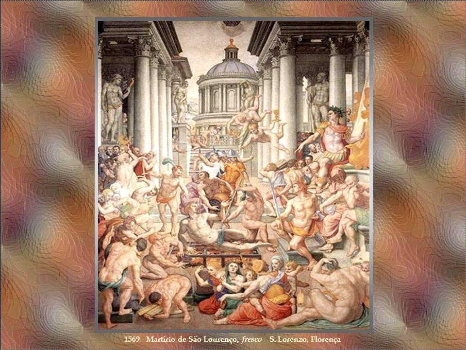 1564 - Alegoria da Felicidade, Galleria degli Uffizi, Florença 1565 - A Descida da Cruz, Galleria dell'Accademia, Florença