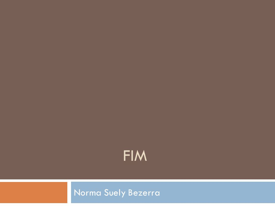 FIM Norma Suely Bezerra