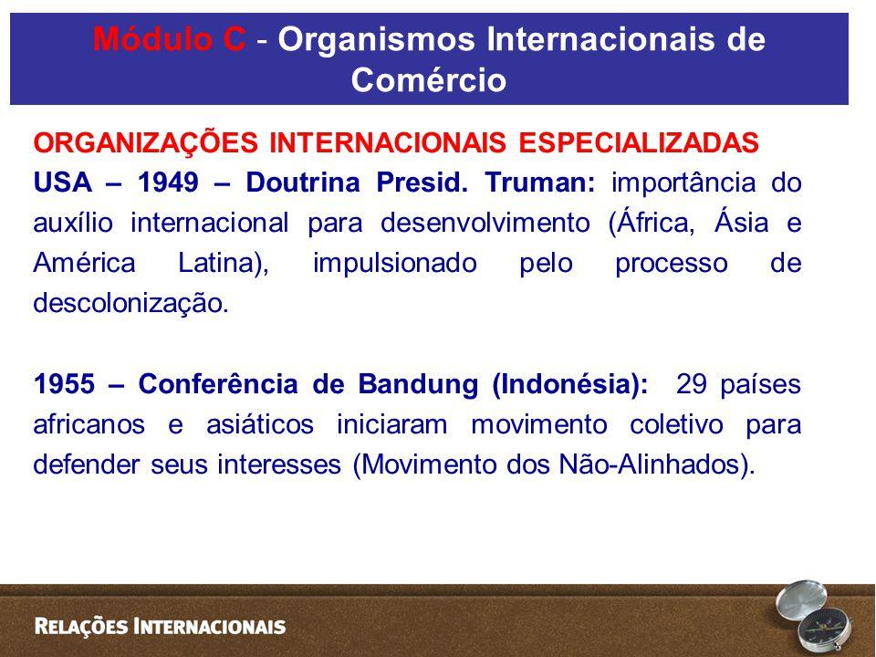 ORGANIZAÇÕES INTERNACIONAIS ESPECIALIZADAS USA – 1949 – Doutrina Presid.