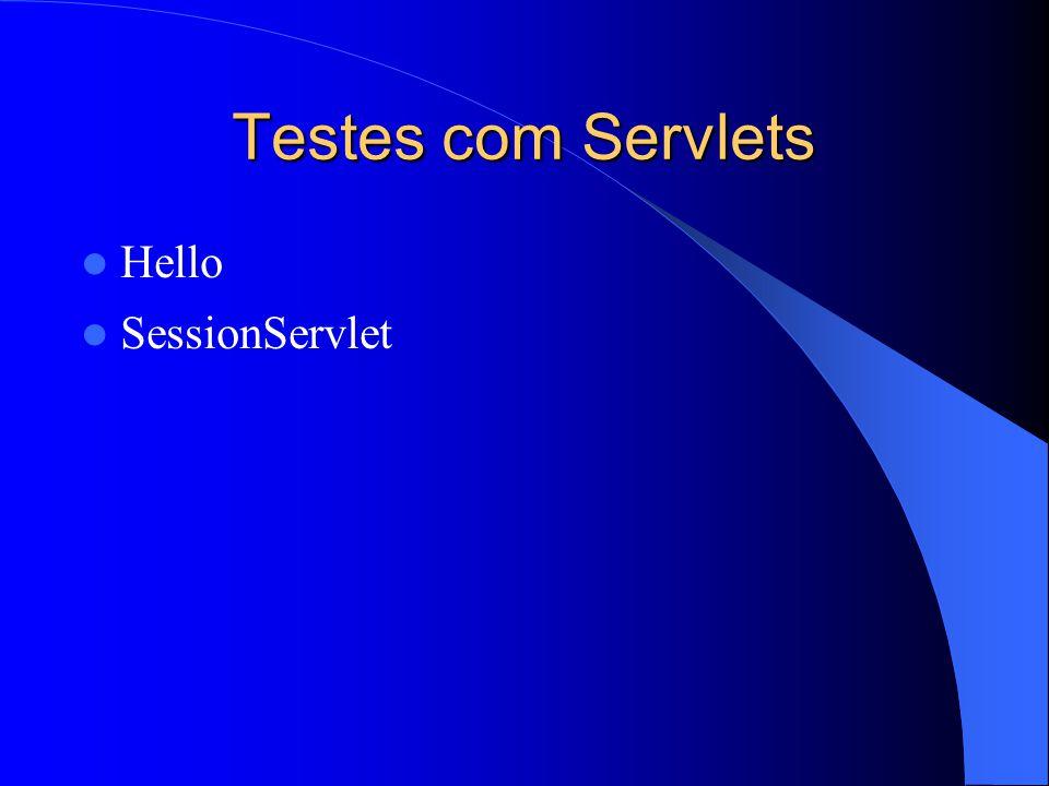 Testes com Servlets Hello SessionServlet