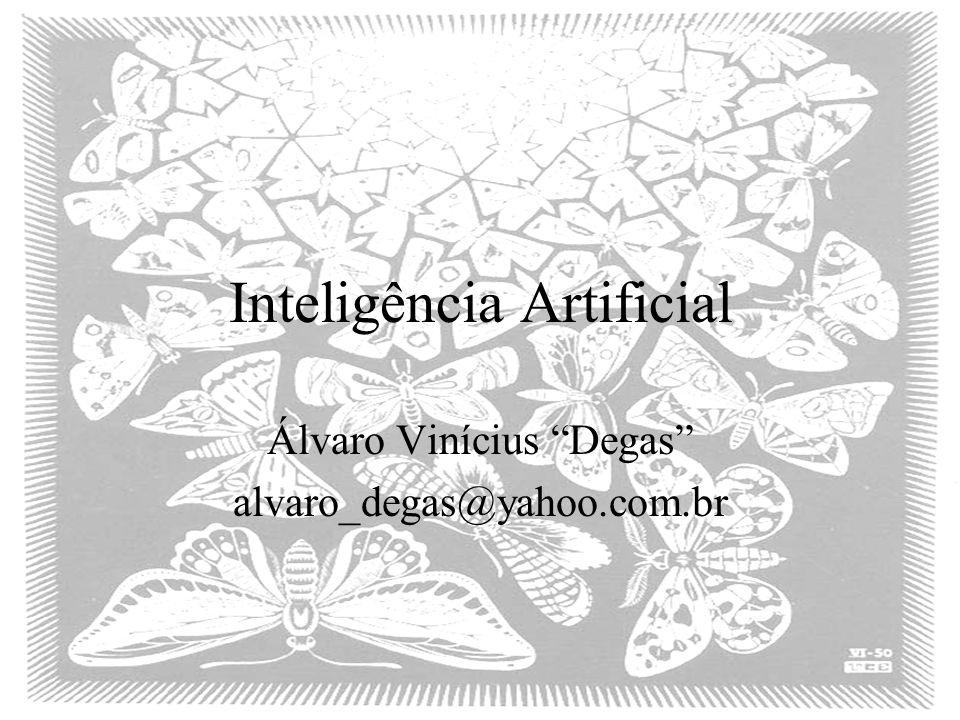 Roteiro O que é IA? –O que é A? O que é I? O teste de Turing Uma breve História O Estado da Arte