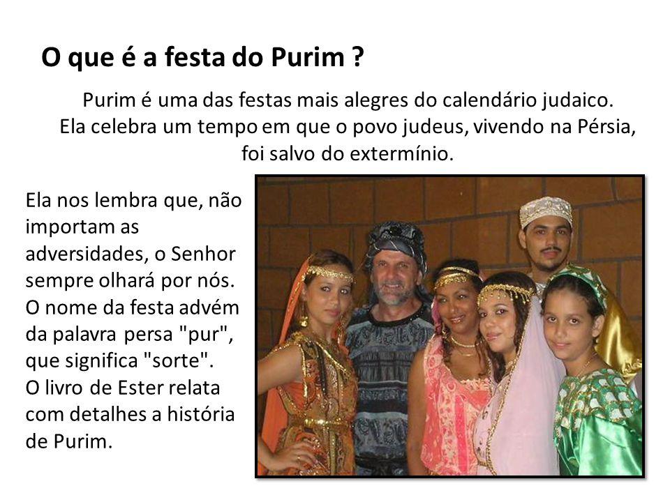 O que é a festa do Purim ? Purim é uma das festas mais alegres do calendário judaico. Ela celebra um tempo em que o povo judeus, vivendo na Pérsia, fo