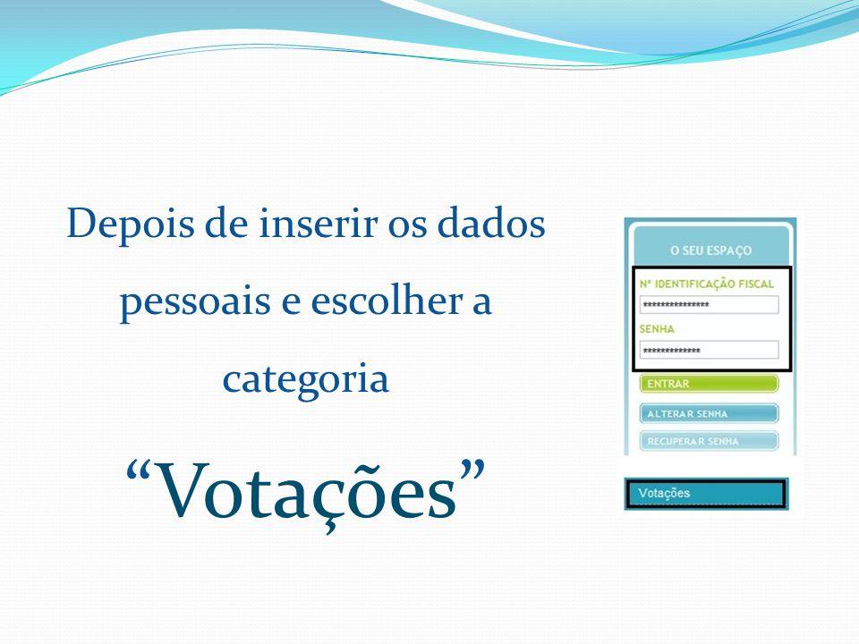 Depois de inserir os dados pessoais e escolher a categoria Votações