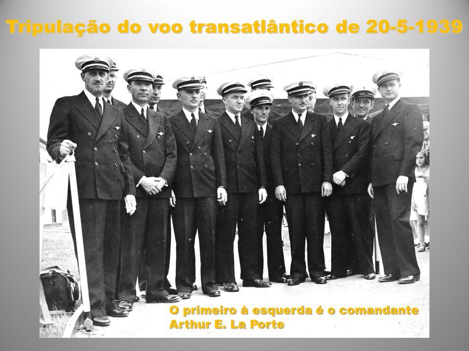 Tripulação do voo transatlântico de 20-5-1939 O primeiro à esquerda é o comandante Arthur E. La Porte
