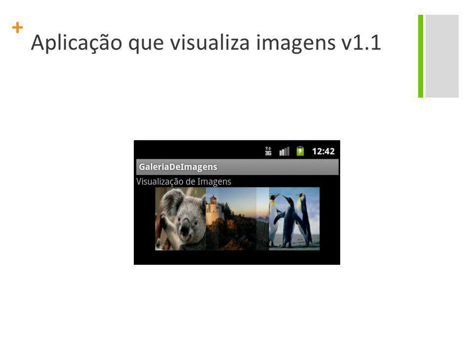 + Aplicação que visualiza imagens v1.1