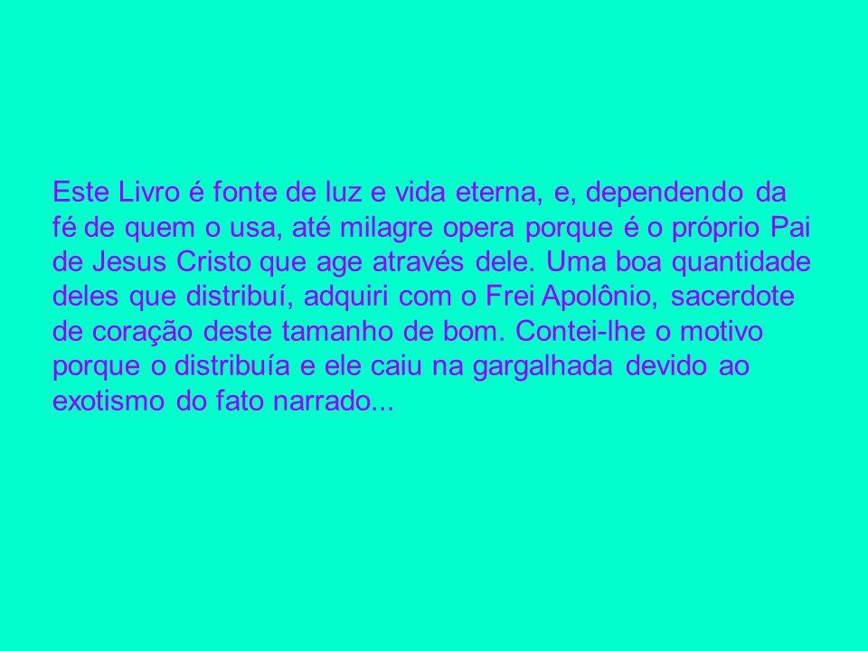 Enquanto nas livrarias ele era vendida ao preço de R$20 a 25,00, Frei Apolônio vendia-o a R$3,00.