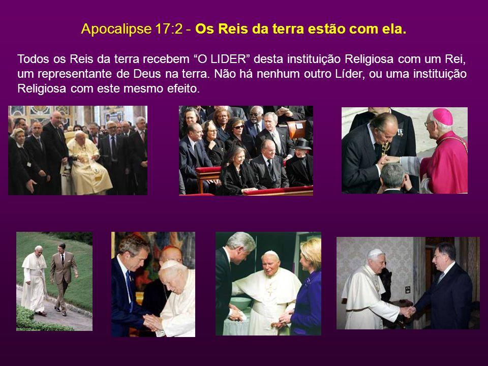 Apocalipse 17:15 - Tem um alcance mundial Não há dúvida onde quer que seu líder se encontre, é recebido por multidões.