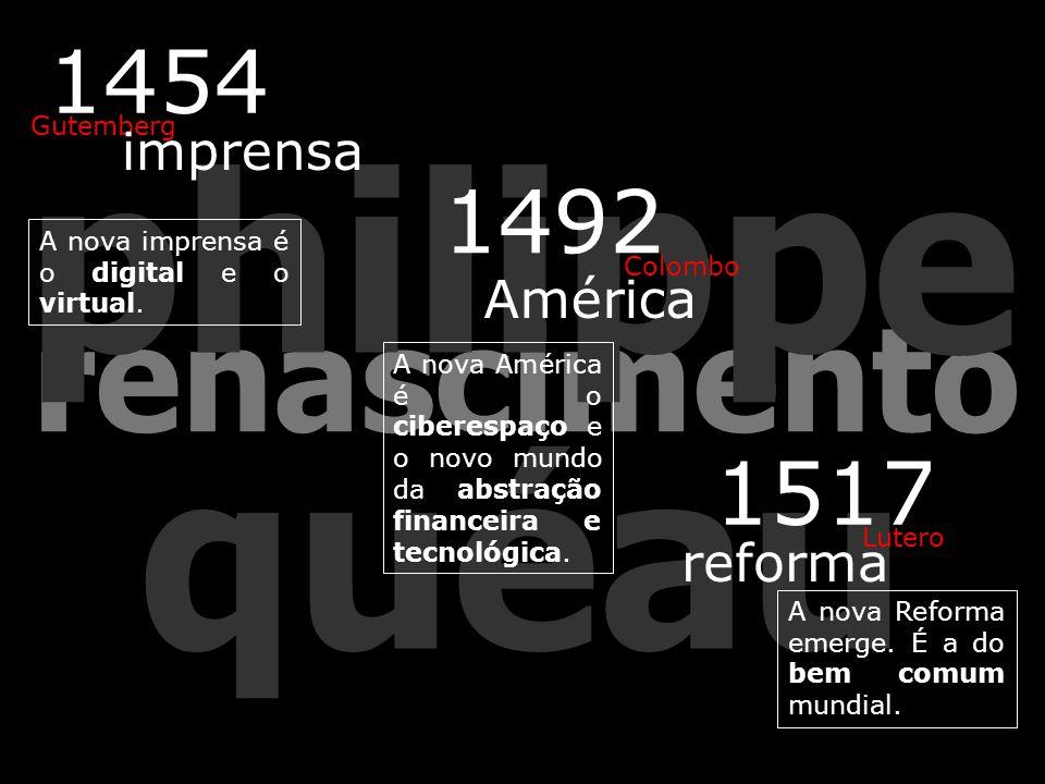 renascimento philippe quéau A nova Reforma emerge.