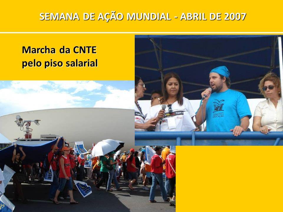 Marcha da CNTE pelo piso salarial SEMANA DE AÇÃO MUNDIAL - ABRIL DE 2007