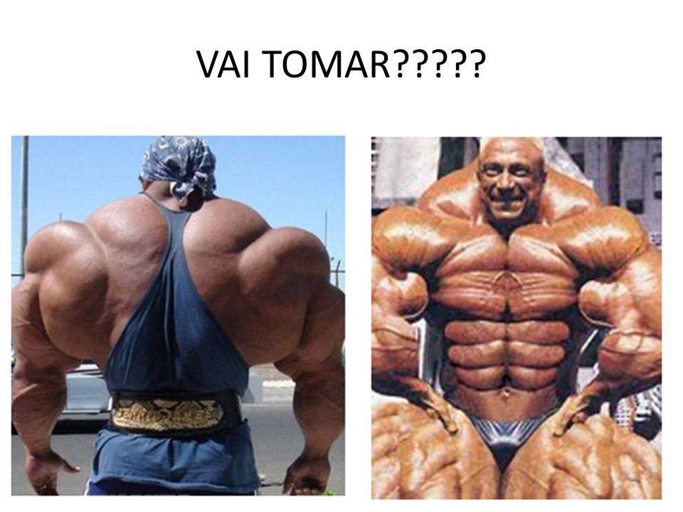VAI TOMAR?????