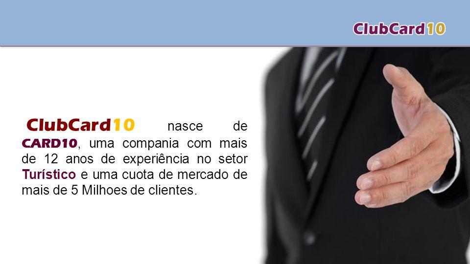 ClubCard10 nasce de CARD10, uma compania com mais de 12 anos de experiência no setor Turístico e uma cuota de mercado de mais de 5 Milhoes de clientes