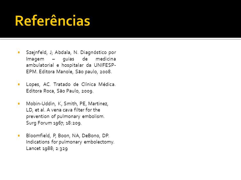  Szejnfeld, J; Abdala, N. Diagnóstico por Imagem – guias de medicina ambulatorial e hospitalar da UNIFESP- EPM. Editora Manole, São paulo, 2008.  Lo