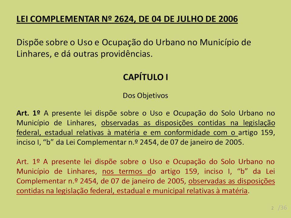 23 /36 SEÇÃO VII Da Área Industrial Art.36.