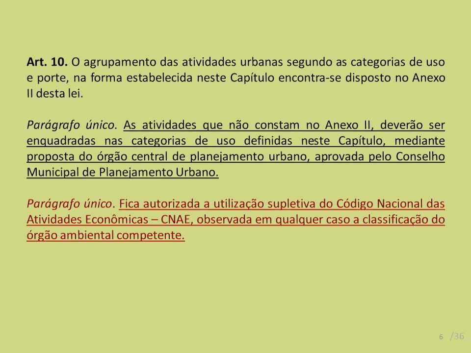 17 /36 II - usos: a.permitidos: residencial unifamiliar, comércio e serviço local, institucional local e de bairro; a.