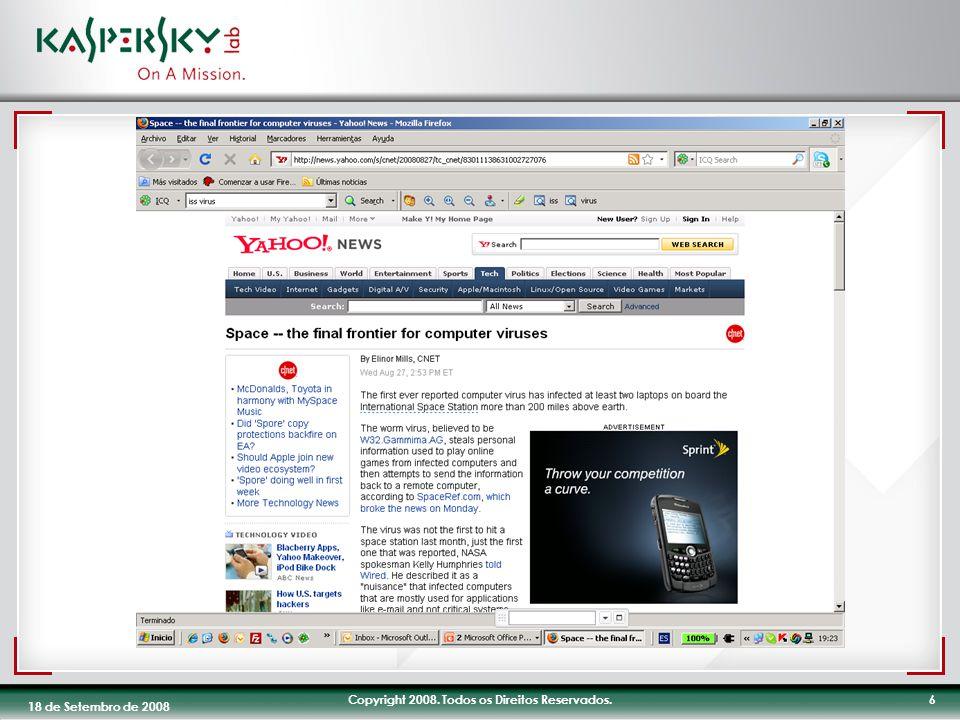 Copyright 2008. Todos os Direitos Reservados.6 18 de Setembro de 2008