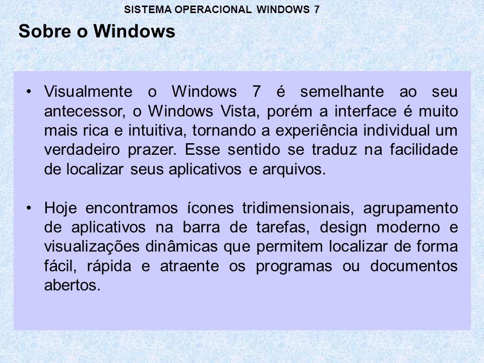 Visualmente o Windows 7 é semelhante ao seu antecessor, o Windows Vista, porém a interface é muito mais rica e intuitiva, tornando a experiência individual um verdadeiro prazer.