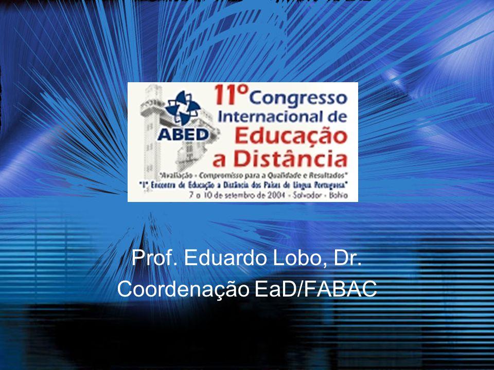 Prof. Eduardo Lobo, Dr. Coordenação EaD/FABAC