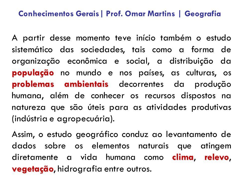 Principais áreas da Geografia e seus respectivos ramos de estudo: Objetiva estudo da dinâmica populacional e suas particularidades.
