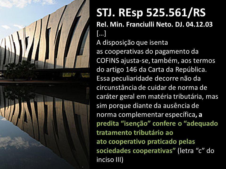 STJ.REsp 525.561/RS Rel. Min. Franciulli Neto. DJ.