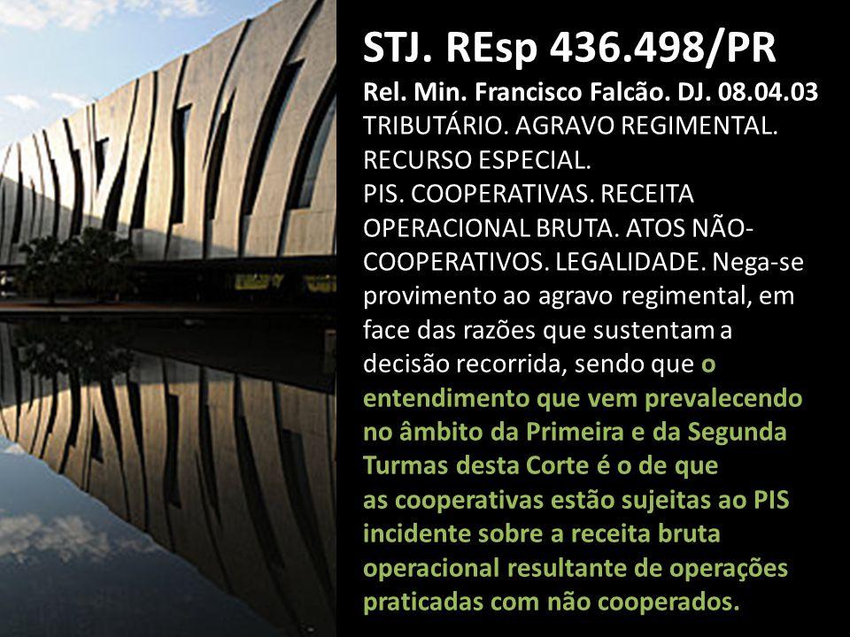 STJ.REsp 436.498/PR Rel. Min. Francisco Falcão. DJ.