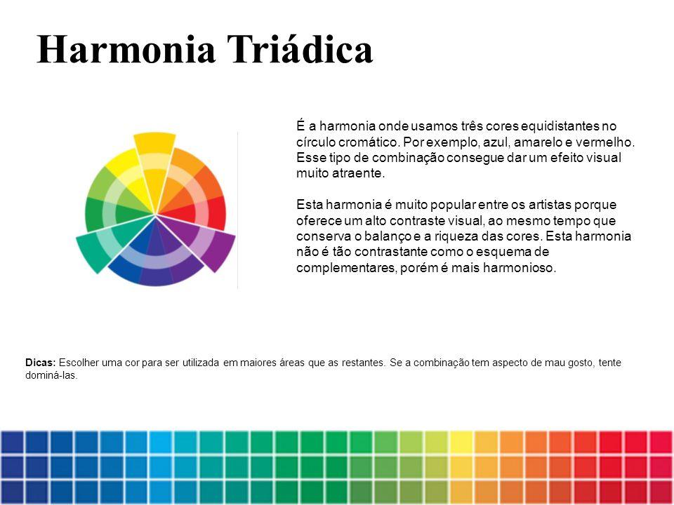 É a harmonia onde usamos três cores equidistantes no círculo cromático. Por exemplo, azul, amarelo e vermelho. Esse tipo de combinação consegue dar um