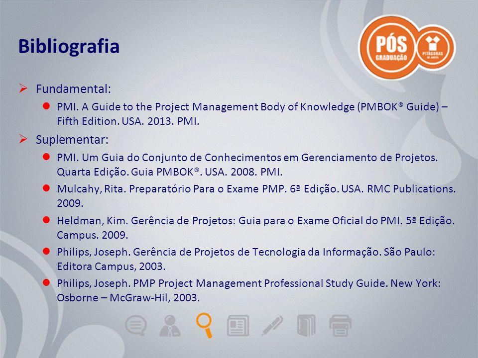 Adriano Graziosi & Márcio MoreiraUnidade 0 - slide 4 de 5Gestão de Projetos de TI - GPTI Bibliografia  Fundamental: PMI. A Guide to the Project Manag