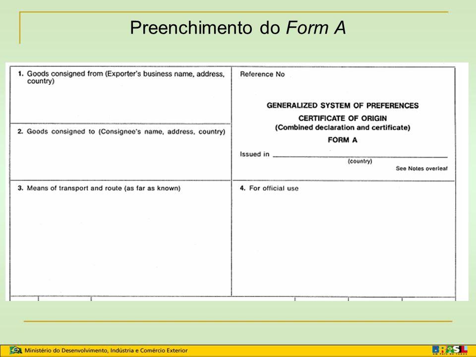 Sistema Geral de Preferências - SGP Não exigem Certificado de Origem Form A EUA Canadá Nova Zelândia Declaração na Fatura Comercial