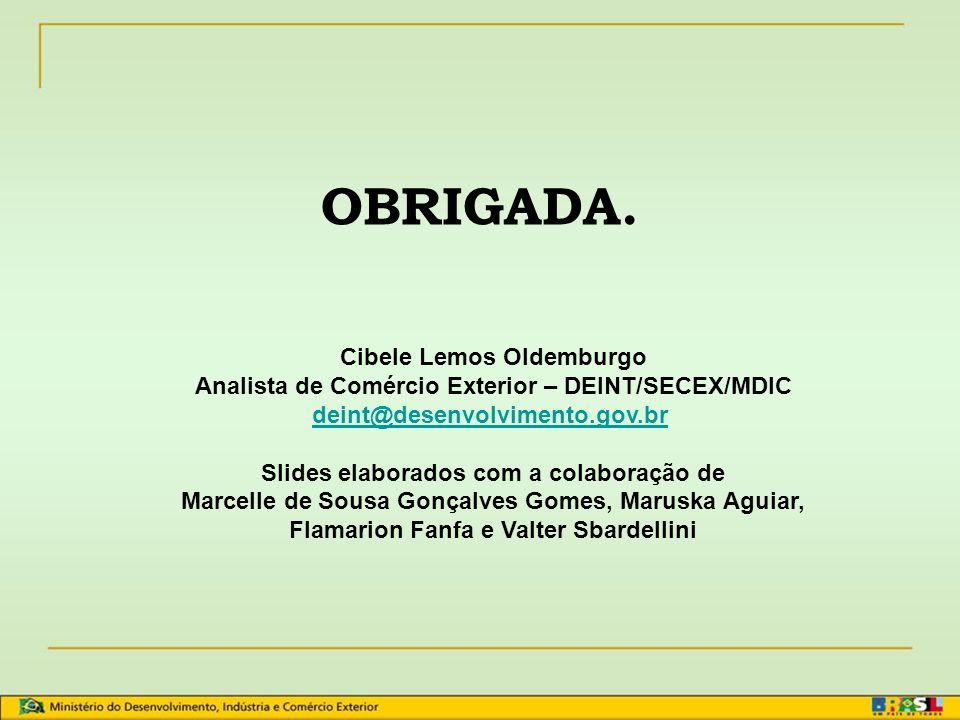 Sistema Geral de Preferências - SGP Administração do SGP no Brasil (Decreto Nº 6.209, de 18/09/2007 – Anexo I, Art. 17, inciso VII)  Elaboração das n