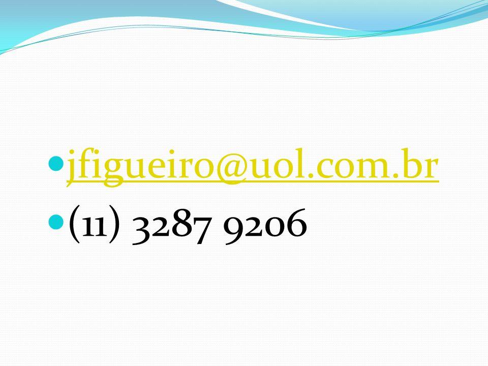 jfigueiro@uol.com.br (11) 3287 9206