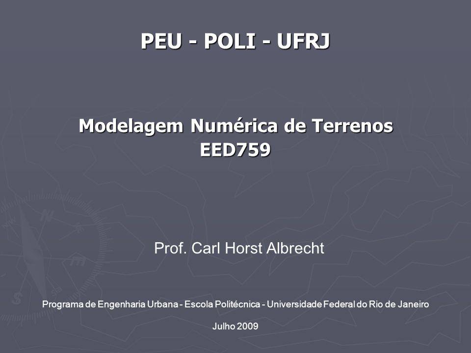 Modelo Digital de Terrenos 2 EED759 PEU/Poli/UFRJ 1.
