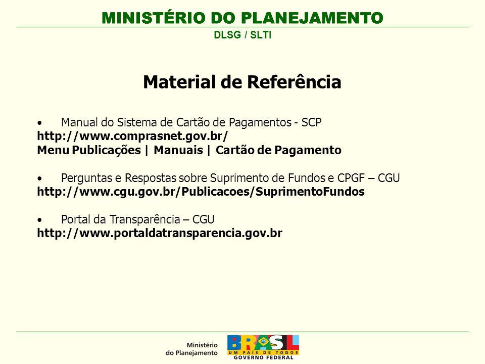 MINISTÉRIO DO PLANEJAMENTO Manual do Sistema de Cartão de Pagamentos - SCP http://www.comprasnet.gov.br/ Menu Publicações | Manuais | Cartão de Pagame