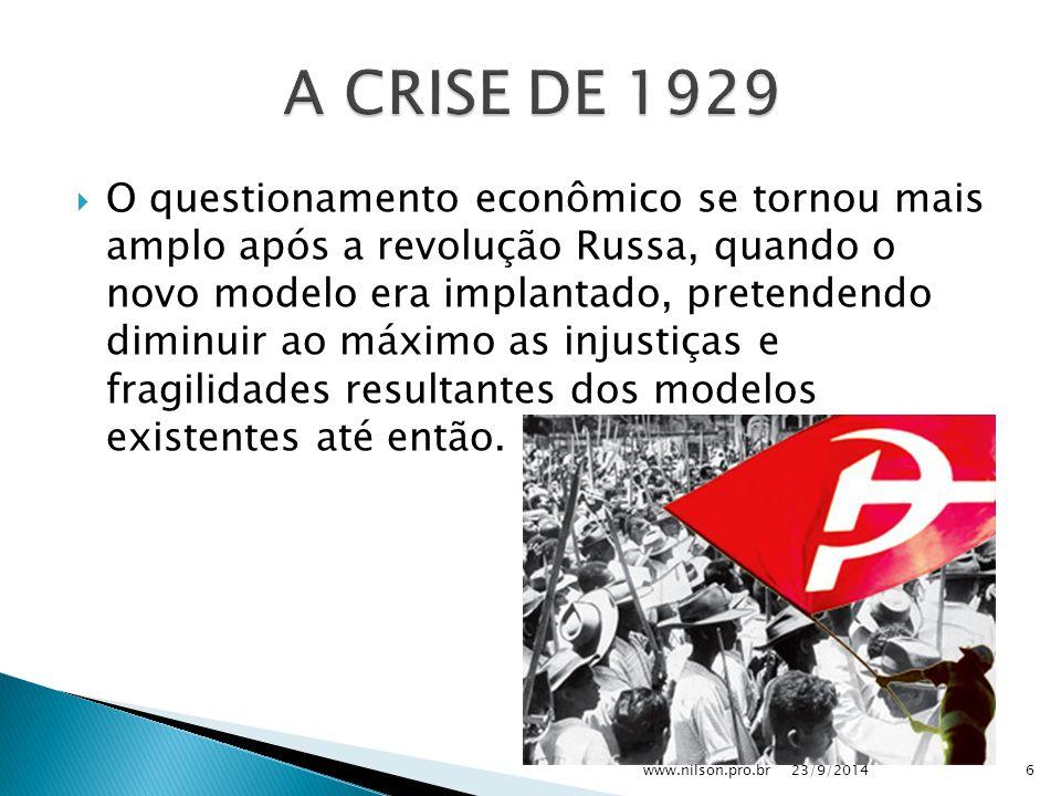  O questionamento econômico se tornou mais amplo após a revolução Russa, quando o novo modelo era implantado, pretendendo diminuir ao máximo as injustiças e fragilidades resultantes dos modelos existentes até então.