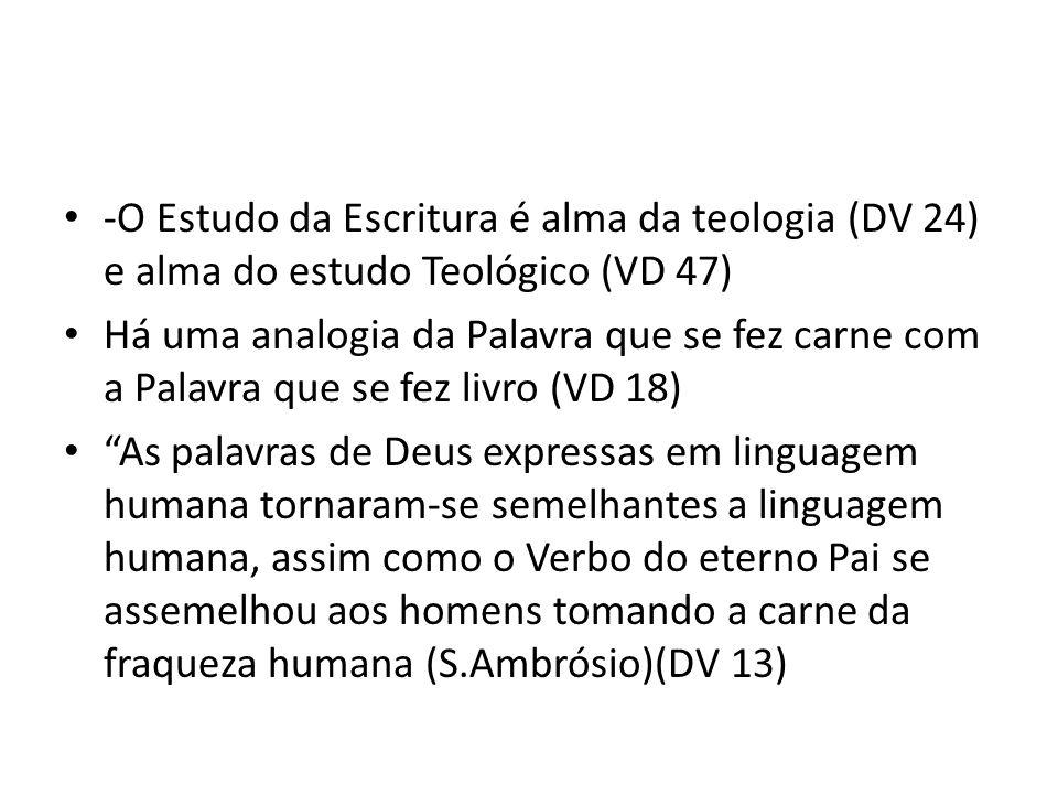 A leitura acompanhada da oração torna-se diálogo com Deus (DV 25, Interpretação da Bíblia na Igreja,p.153).