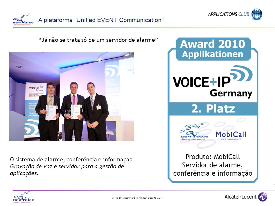 All Rights Reserved © Alcatel-Lucent 2011 A plataforma