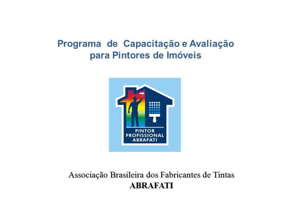 Associação Brasileira dos Fabricantes de Tintas ABRAFATI Programa de Capacitação e Avaliação para Pintores de Imóveis