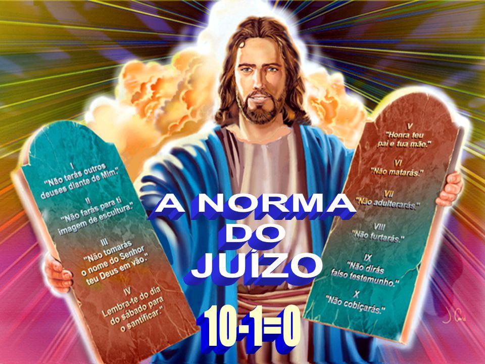 Tiago 2:10 Pois, qualquer que guarda toda a lei, e tropeça em um só ponto, se torna culpados de todos Tiago 2:10 Norma do Julgamento Norma do Julgamento