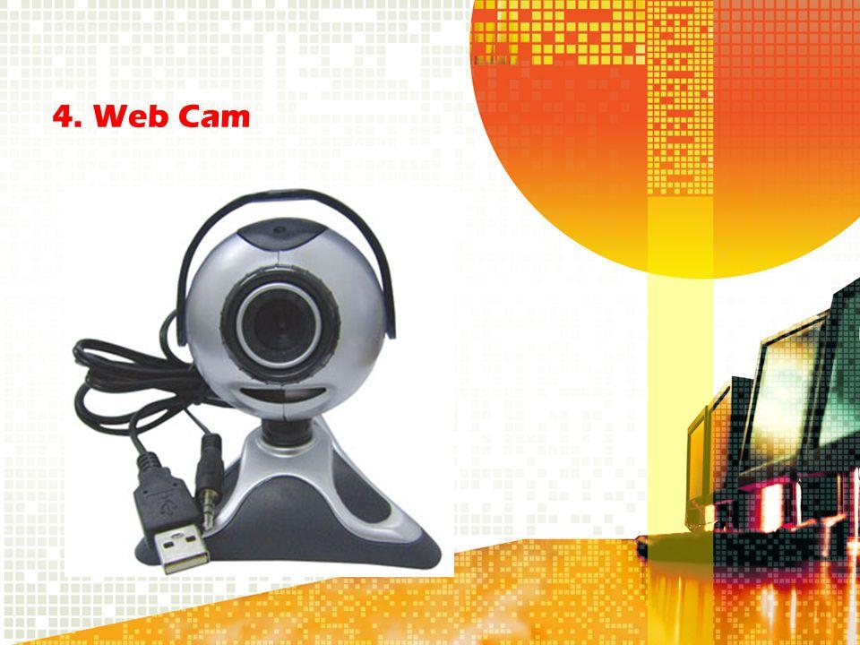 4. Web Cam