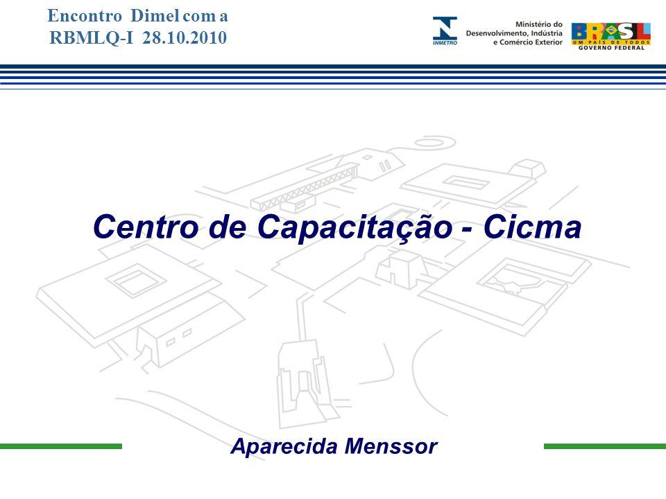 Marca do evento Aparecida Menssor Centro de Capacitação - Cicma Encontro Dimel com a RBMLQ-I 28.10.2010