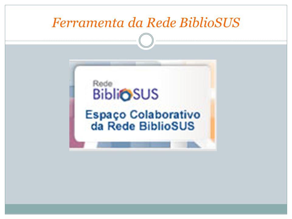 Ferramenta da Rede BiblioSUS