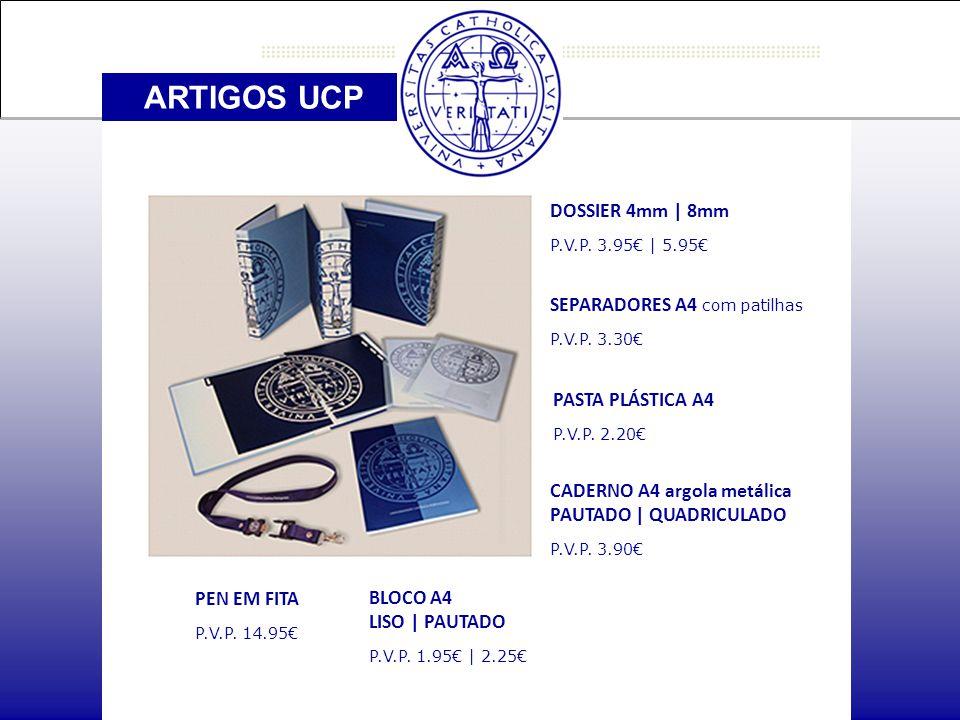 ARTIGOS UCP PEN EM FITA P.V.P. 14.95€ SEPARADORES A4 com patilhas P.V.P.