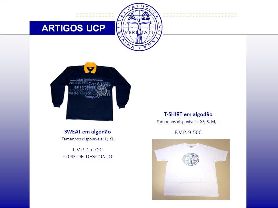 ARTIGOS UCP SWEAT em algodão Tamanhos disponíveis: L; XL P.V.P.